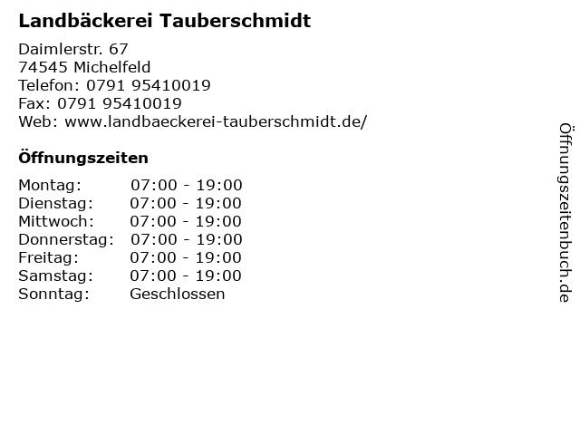 Landbäckerei Tauberschmidt in Michelfeld: Adresse und Öffnungszeiten
