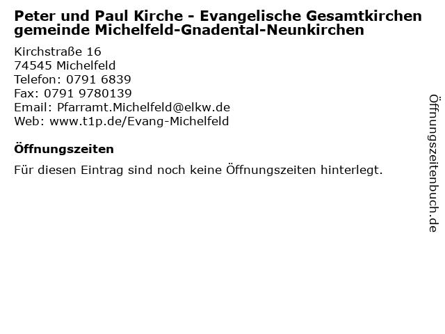 Peter und Paul Kirche - Evangelische Gesamtkirchengemeinde Michelfeld-Gnadental-Neunkirchen in Michelfeld: Adresse und Öffnungszeiten