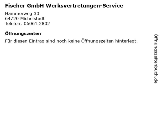 Fischer GmbH Werksvertretungen-Service in Michelstadt: Adresse und Öffnungszeiten