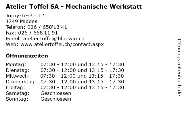 Atelier Toffel SA - Mechanische Werkstatt in Middes: Adresse und Öffnungszeiten