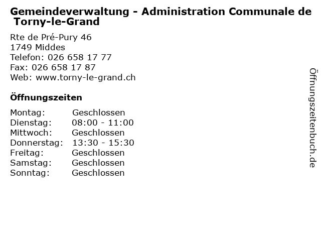 Gemeindeverwaltung - Administration Communale de Torny-le-Grand in Middes: Adresse und Öffnungszeiten