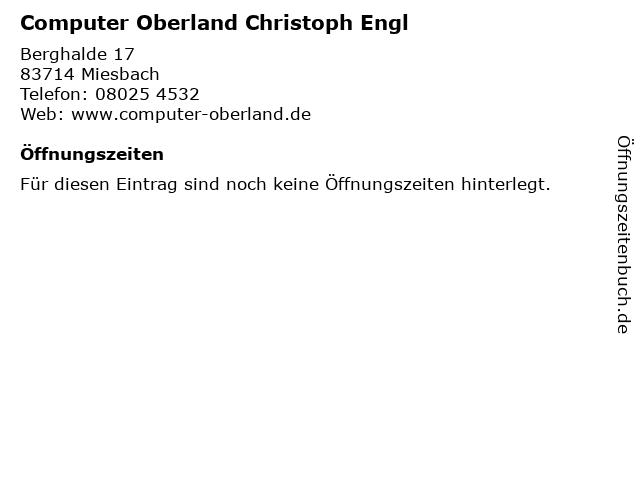 Computer Oberland Christoph Engl in Miesbach: Adresse und Öffnungszeiten