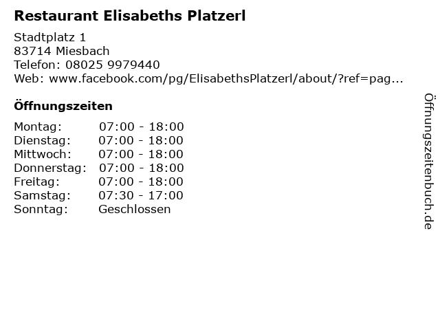 Restaurant Elisabeths Platzerl in Miesbach: Adresse und Öffnungszeiten