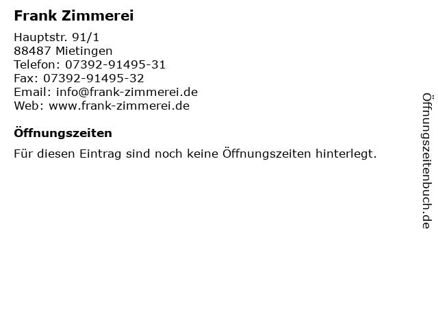 Frank Zimmerei in Mietingen: Adresse und Öffnungszeiten