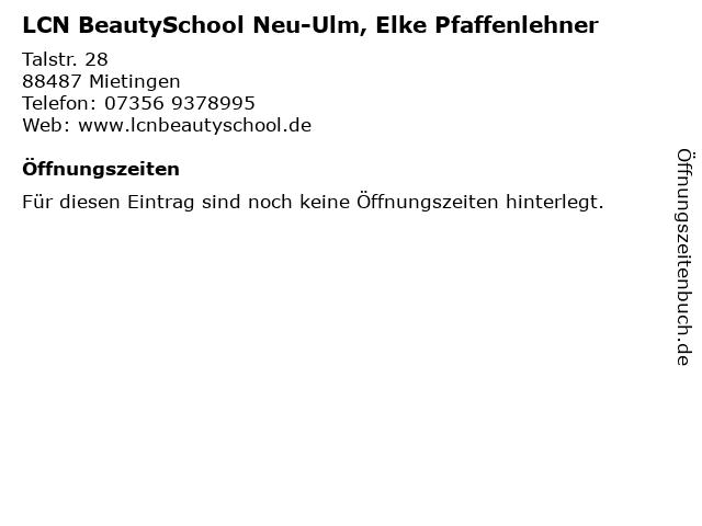 LCN BeautySchool Neu-Ulm, Elke Pfaffenlehner in Mietingen: Adresse und Öffnungszeiten