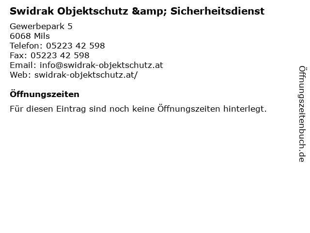 Swidrak Objektschutz & Sicherheitsdienst in Mils: Adresse und Öffnungszeiten