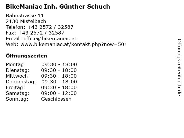 BikeManiac Inh. Günther Schuch in Mistelbach: Adresse und Öffnungszeiten