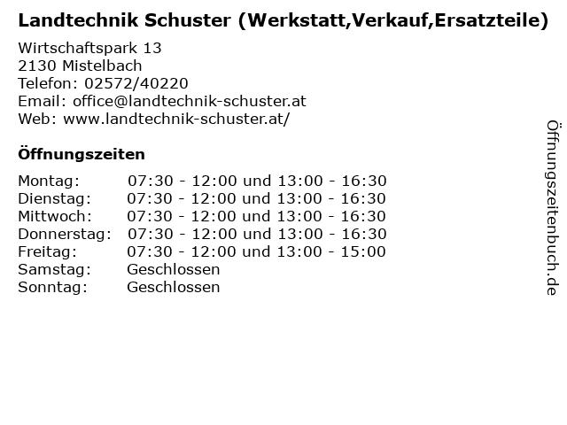 Landtechnik Schuster (Werkstatt,Verkauf,Ersatzteile) in Mistelbach: Adresse und Öffnungszeiten