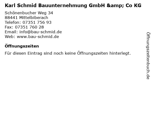Karl Schmid Bauunternehmung GmbH & Co KG in Mittelbiberach: Adresse und Öffnungszeiten