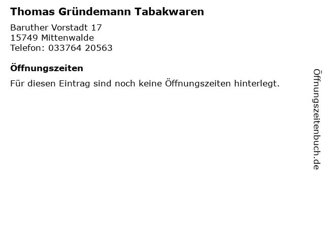 Thomas Gründemann Tabakwaren in Mittenwalde: Adresse und Öffnungszeiten