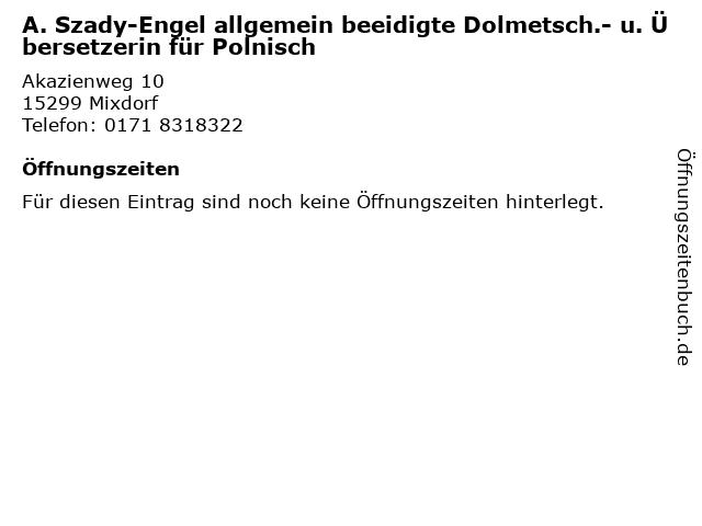 A. Szady-Engel allgemein beeidigte Dolmetsch.- u. Übersetzerin für Polnisch in Mixdorf: Adresse und Öffnungszeiten