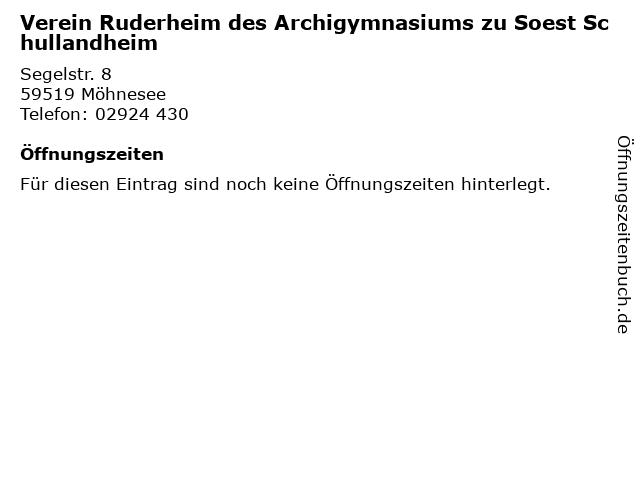 Verein Ruderheim des Archigymnasiums zu Soest Schullandheim in Möhnesee: Adresse und Öffnungszeiten