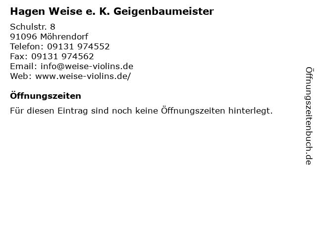 Hagen Weise e. K. Geigenbaumeister in Möhrendorf: Adresse und Öffnungszeiten
