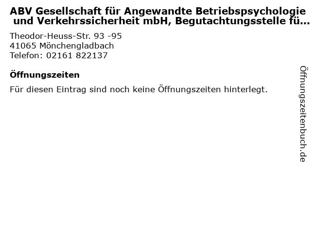 ABV Gesellschaft für Angewandte Betriebspsychologie und Verkehrssicherheit mbH, Begutachtungsstelle für Fahreignung, Standort Mönchengladbach in Mönchengladbach: Adresse und Öffnungszeiten