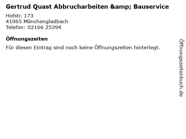 Gertrud Quast Abbrucharbeiten & Bauservice in Mönchengladbach: Adresse und Öffnungszeiten