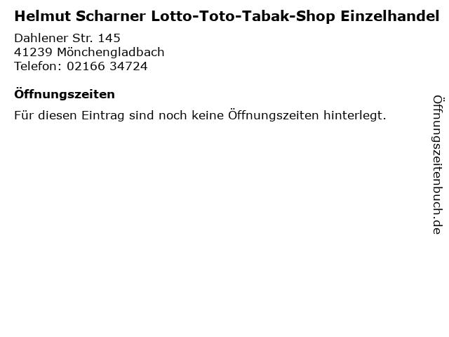 Helmut Scharner Lotto-Toto-Tabak-Shop Einzelhandel in Mönchengladbach: Adresse und Öffnungszeiten