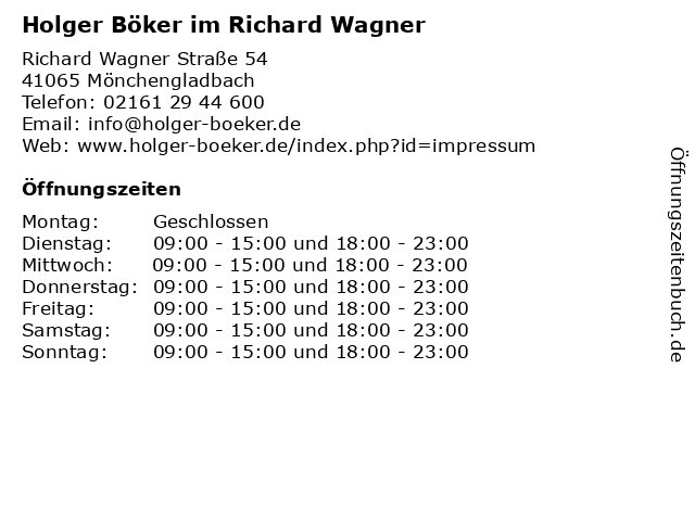 Holger Böker im Richard Wagner in Mönchengladbach: Adresse und Öffnungszeiten