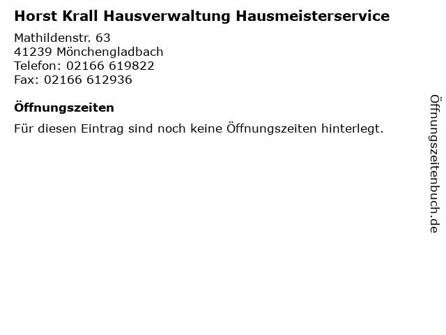 Horst Krall Hausverwaltung Hausmeisterservice in Mönchengladbach: Adresse und Öffnungszeiten
