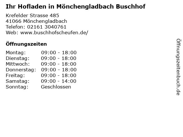 Ihr Hofladen in Mönchengladbach Buschhof in Mönchengladbach: Adresse und Öffnungszeiten