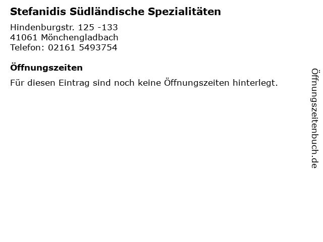 Stefanidis Südländische Spezialitäten in Mönchengladbach: Adresse und Öffnungszeiten