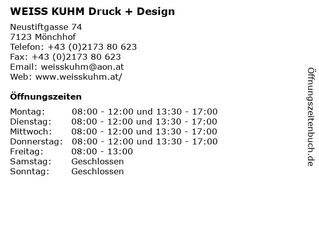 WEISS KUHM Druck + Design in Mönchhof: Adresse und Öffnungszeiten