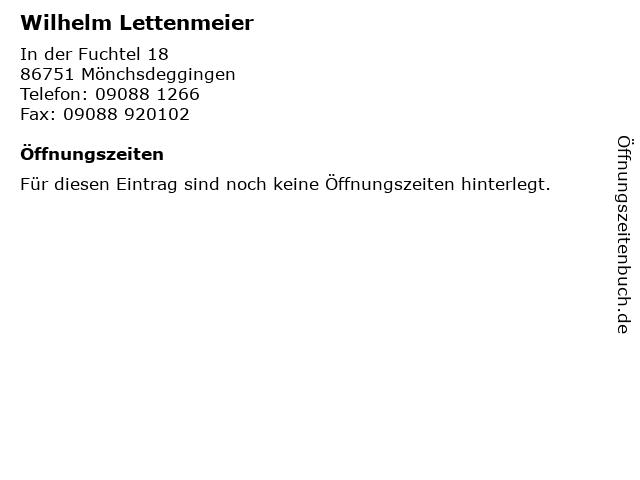 Wilhelm Lettenmeier in Mönchsdeggingen: Adresse und Öffnungszeiten