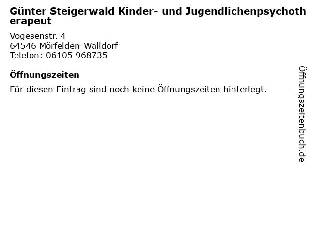 Günter Steigerwald Kinder- und Jugendlichenpsychotherapeut in Mörfelden-Walldorf: Adresse und Öffnungszeiten