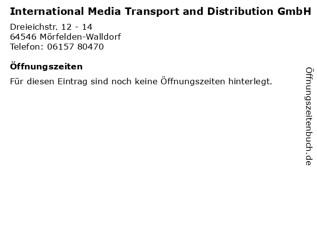International Media Transport and Distribution GmbH in Mörfelden-Walldorf: Adresse und Öffnungszeiten