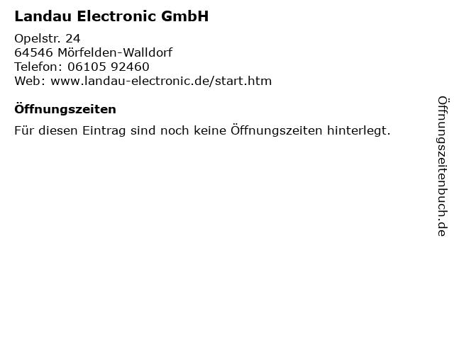 ᐅ öffnungszeiten Landau Electronic Gmbh Opelstr 24 In