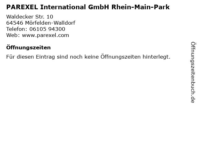 PAREXEL International GmbH Rhein-Main-Park in Mörfelden-Walldorf: Adresse und Öffnungszeiten