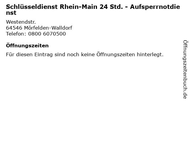 Schlüsseldienst Rhein-Main 24 Std. - Aufsperrnotdienst in Mörfelden-Walldorf: Adresse und Öffnungszeiten