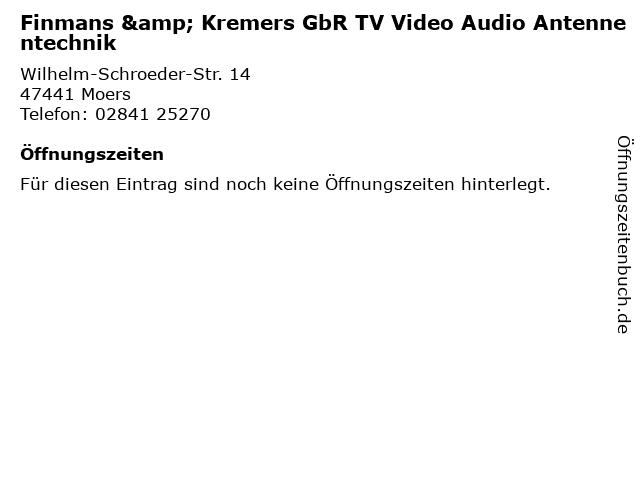 Finmans & Kremers GbR TV Video Audio Antennentechnik in Moers: Adresse und Öffnungszeiten
