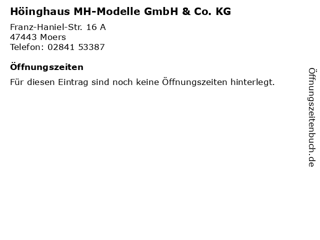 Höinghaus MH-Modelle GmbH & Co. KG in Moers: Adresse und Öffnungszeiten