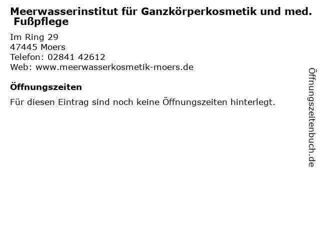 Meerwasserinstitut für Ganzkörperkosmetik und med. Fußpflege in Moers: Adresse und Öffnungszeiten