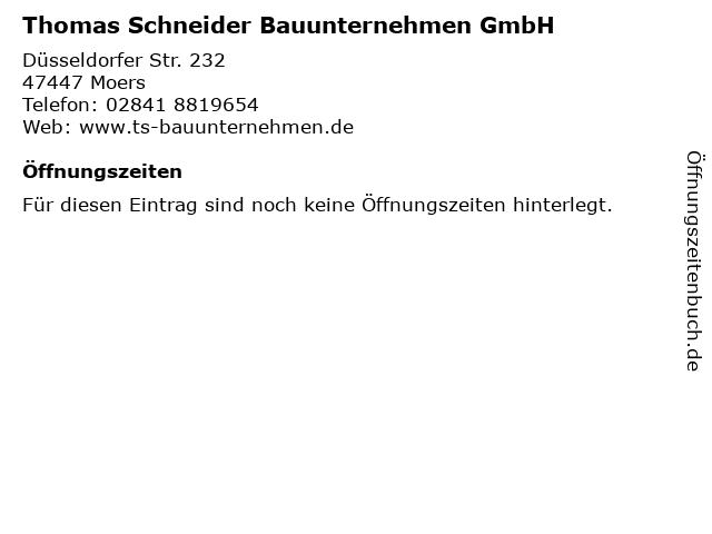 Thomas Schneider Bauunternehmen GmbH in Moers: Adresse und Öffnungszeiten
