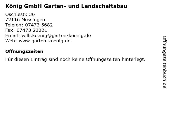 König GmbH Garten- und Landschaftsbau in Mössingen: Adresse und Öffnungszeiten