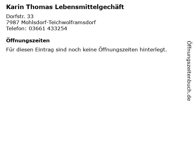 Karin Thomas Lebensmittelgechäft in Mohlsdorf-Teichwolframsdorf: Adresse und Öffnungszeiten