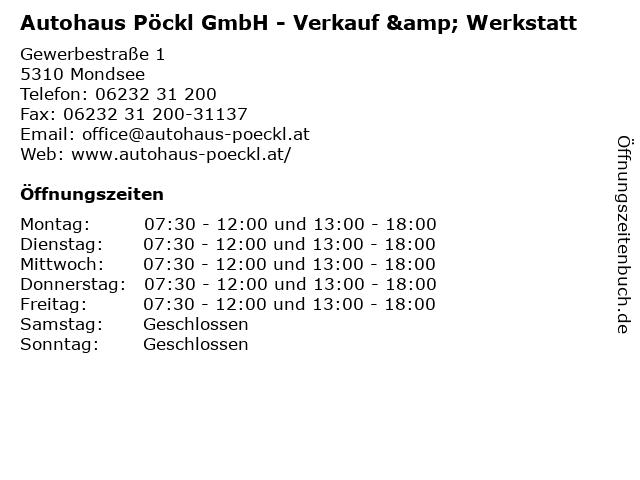 Autohaus Pöckl GmbH - Verkauf & Werkstatt in Mondsee: Adresse und Öffnungszeiten
