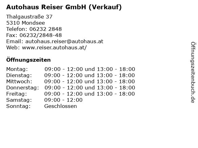 Autohaus Reiser GmbH (Verkauf) in Mondsee: Adresse und Öffnungszeiten