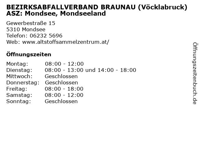 BEZIRKSABFALLVERBAND BRAUNAU (Vöcklabruck) ASZ: Mondsee, Mondseeland in Mondsee: Adresse und Öffnungszeiten