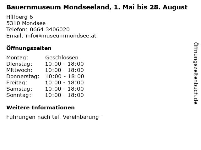 Bauernmuseum Mondseeland, 1. Mai bis 28. August in Mondsee: Adresse und Öffnungszeiten