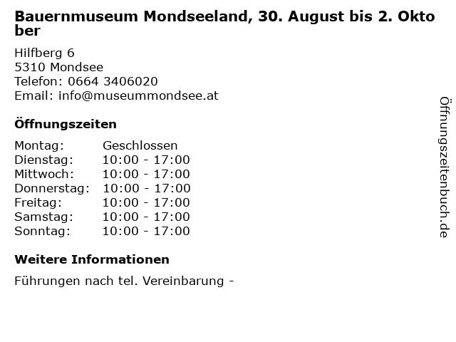 Bauernmuseum Mondseeland, 30. August bis 2. Oktober in Mondsee: Adresse und Öffnungszeiten