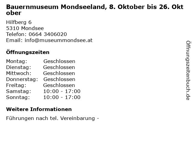 Bauernmuseum Mondseeland, 8. Oktober bis 26. Oktober in Mondsee: Adresse und Öffnungszeiten