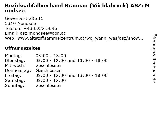 Bezirksabfallverband Braunau (Vöcklabruck) ASZ: Mondsee in Mondsee: Adresse und Öffnungszeiten