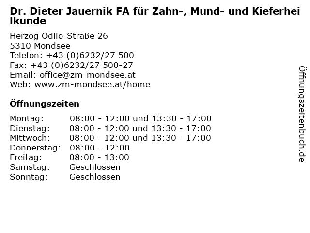 Dr. Dieter Jauernik FA für Zahn-, Mund- und Kieferheilkunde in Mondsee: Adresse und Öffnungszeiten