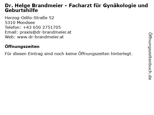 Dr. Helge Brandmeier - Facharzt für Gynäkologie und Geburtshilfe in Mondsee: Adresse und Öffnungszeiten