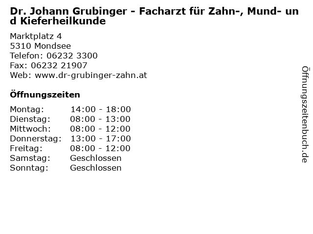 Dr. Johann Grubinger in Mondsee: Adresse und Öffnungszeiten