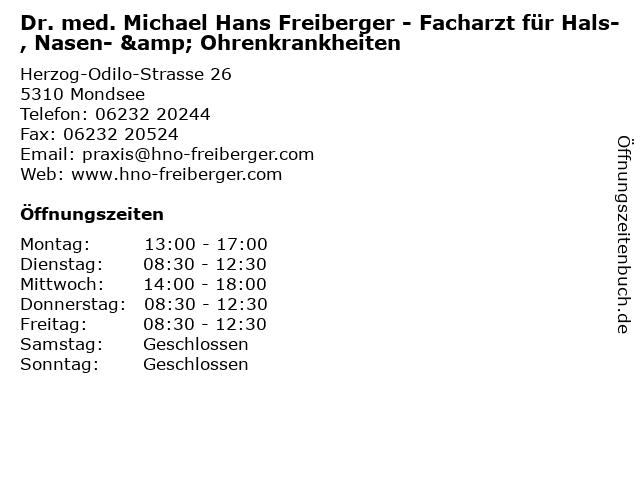 Dr. med. Michael Hans Freiberger - Facharzt für Hals-, Nasen- & Ohrenkrankheiten in Mondsee: Adresse und Öffnungszeiten
