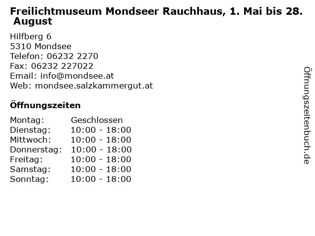 Freilichtmuseum Mondseer Rauchhaus, 1. Mai bis 28. August in Mondsee: Adresse und Öffnungszeiten