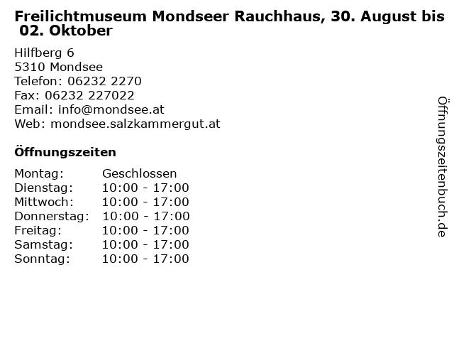Freilichtmuseum Mondseer Rauchhaus, 30. August bis 02. Oktober in Mondsee: Adresse und Öffnungszeiten